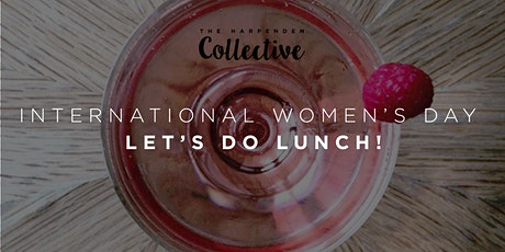 International Women's Day ... Lets Do Lunch tickets