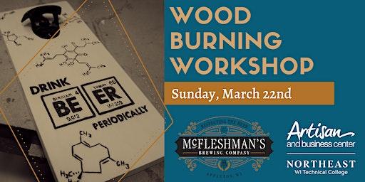 Wood Burning Workshop @ McFleshman's Brewing Company