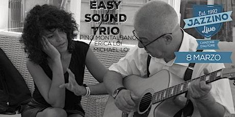 Easy Sound Trio - Live at Jazzino biglietti
