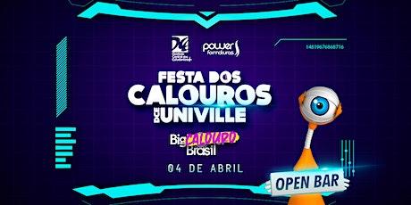 FESTA DOS CALOUR_S DCE UNIVILLE @ OPEN BAR ingressos