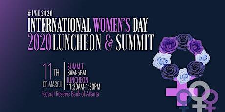 4th Annual International Women's Day Luncheon & Summit tickets