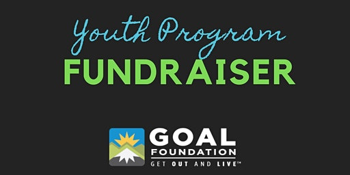 GOAL Youth Program Fundraiser