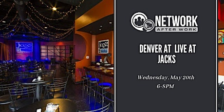 Network After Work Denver at Live at Jacks tickets