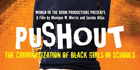 Pushout: Film and Panel Discussion tickets