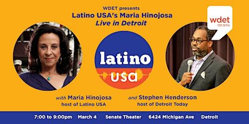 WDET presents Latino USA's Maria Hinojosa, Live in Detroit