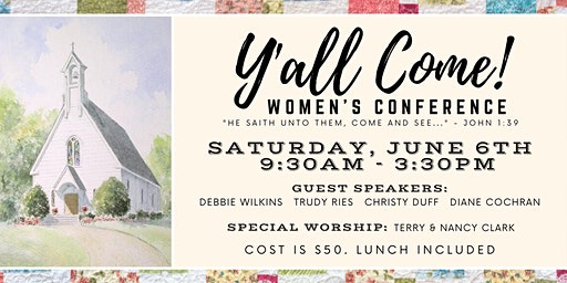 Y'all Come Women's Conference