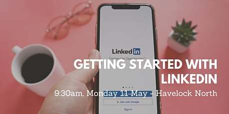 WORKSHOP: Getting Started with LinkedIn - POSTPONED (New Date TBC) tickets