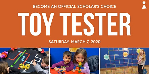 March 7 - Become a Toy Tester with Scholar's Choice - Kitchener