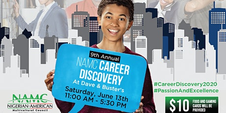 9th Annual NAMC Career Discovery at Dave & Buster's tickets