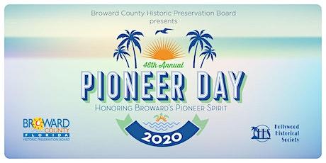 Broward County Pioneer Day 2020 tickets