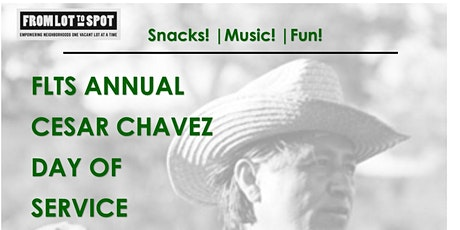 POSTPONED - Volunteer Opportunity: From Lot To Spot Annual Cesar Chavez Day of Service tickets