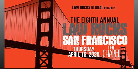 8th Annual Law Rocks San Francisco tickets
