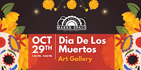 Dia De Los Muertos Art Gallery tickets