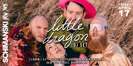 Little Dragon DJ Set tickets