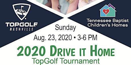 2020 Drive It Home TopGolf Tournament tickets
