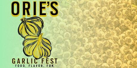 Orie's Garlic Fest 2020 tickets