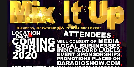 Mix It Up ! Business, Networking, & Promotional Event tickets