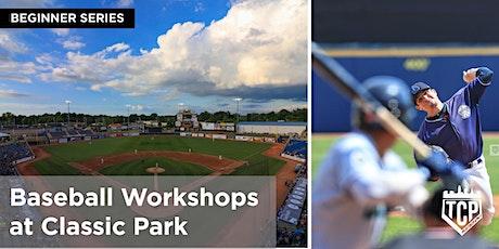 Baseball Workshop at Classic Park - Beginner Series tickets