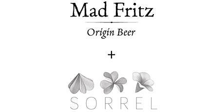 Sorrel + Mad Fritz Beer Dinner tickets