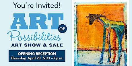 Art of Possibilities Art Show & Sale tickets
