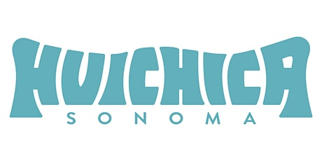 HUICHICA SONOMA 2020 ::: October 16 & 17 Gundlach Bundschu Winery tickets