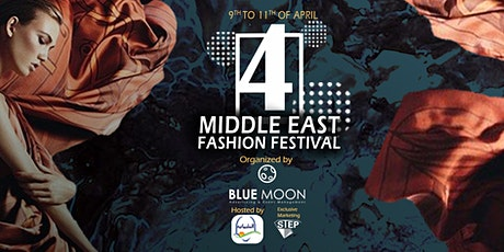 Middle East Fashion Festival 4rd Edition tickets