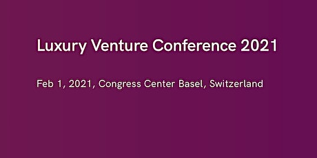 Luxury Venture Conference 2021 tickets