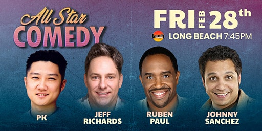 Jeff Richards, Ruben Paul, Johnny Sanchez, and more - All-Star Comedy