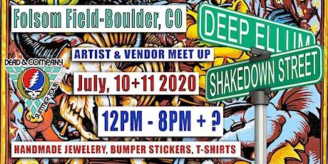 FREE EVENT - DEAD AND COMPANY - SHAKEDOWN / DEEP ELLUM - FOLSOM FIELD - BOULDER COLORADO - JULY 10 + 11 2020 tickets