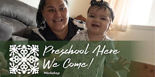 Preschool Here We Come!