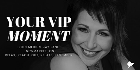 Your VIP Moment  with Medium Jay Lane - Newmarket tickets