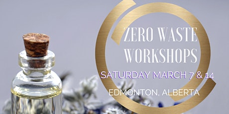 Zero Waste Workshop - Create your own natural products! tickets