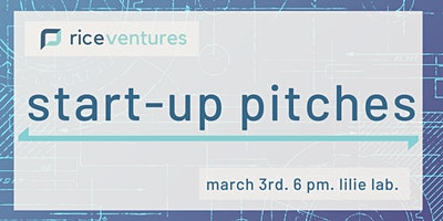 Rice Ventures Startup Pitches