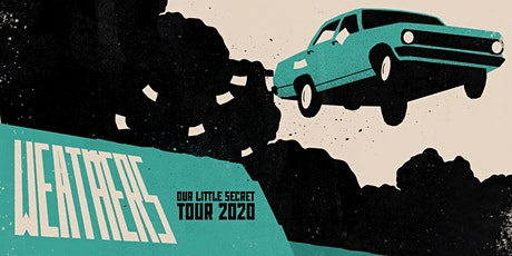 Weathers - Our Little Secret Tour 2020 tickets