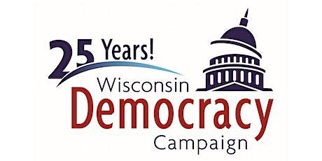 Wisconsin Democracy Campaign's 25th Anniversary Celebration! tickets