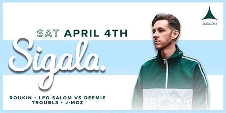 """Avalon Presents SIGALA - """"World Tour"""" Part Two tickets"""