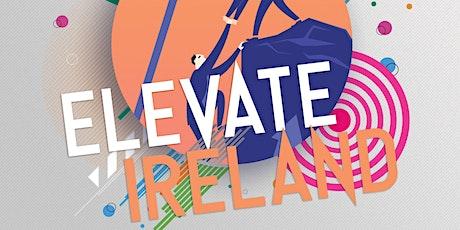 ELEVATE IRELAND tickets