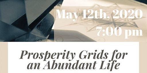Prosperity Grids for an Abundant Life