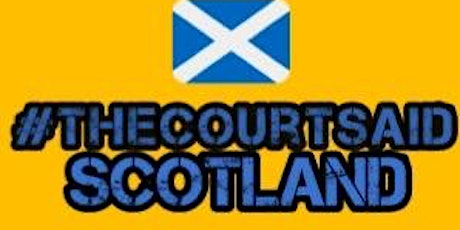 The Court Said Scotland Survivor Uprising Rally tickets