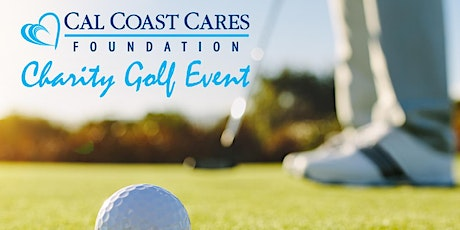 3rd Annual Cal Coast Cares Foundation Charity Golf Event tickets