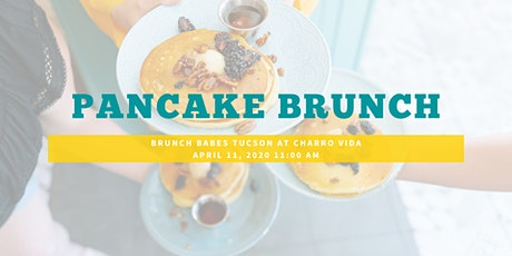 Brunch Babes Tucson's Pancake Brunch tickets