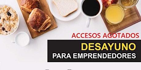 Desayuno para emprendores en Bienes Raíces boletos