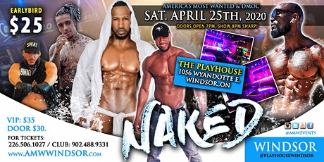 WINDSOR - Ladies Night 'NAKED' - AMWEvents.com & DMOC tickets