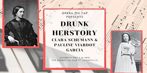 Drunk Herstory: Clara Schumann and Pauline Viardot Garcia