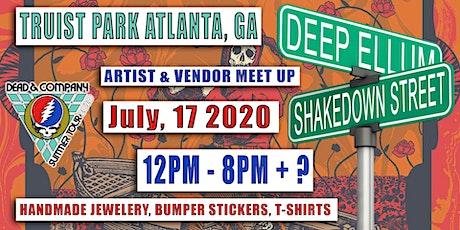 FREE EVENT - DEAD AND COMPANY - SHAKEDOWN / DEEP ELLUM - TRUIST PARK - ATLANTA GA - JULY 17 2020 tickets