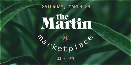 The Martin Marketplace - March! tickets