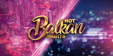 Hot Balkan Nights - Gold Coast tickets