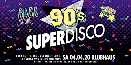 Superdisco • Back to the 90s Tickets