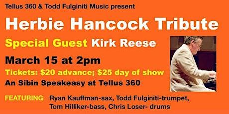 Fulginiti Jazz Series - Herbie Hancock Tribute w/ Kirk Reese tickets