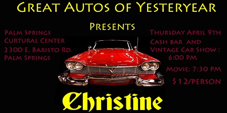 """Great Autos of Yesteryear: VINTAGE CAR SHOW featuring """"Christine"""" tickets"""